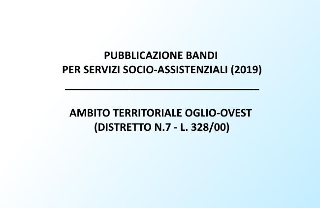 Pubblicazione dei Bandi per il settore socio-assistenziale, Ambito territoriale Oglio-Ovest – Distretto n.7