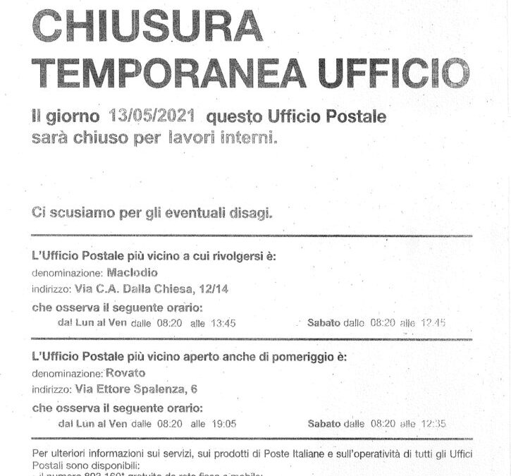 Avviso di chiusura temporanea Ufficio postale per il 13/05 p.v.
