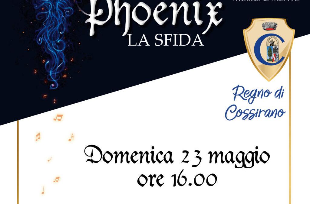 """Musical-Mente propone """"Phoenix, la Sfida"""""""
